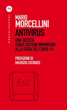 """Lo sguardo delle scienze sociali sull'emergenza covid. Esce """"Antivirus"""", il nuovo saggio di Mario Morcellini dedicato ai cambiamenti della società dopo la pandemia"""