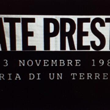 """Questa sera """"FATE PRESTO"""". 23 novembre 1980, Storia di un terremoto. Alle ore 23,4o Speciale Tg1 e Rai Teche da un'idea di Andrea Di Consoli: """" Un documentario che lega telvisione, memoria e poesia"""""""