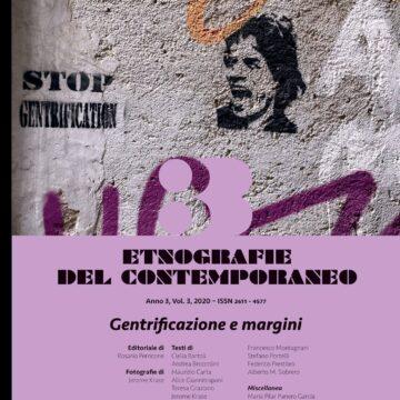 """Etnografie del contemporaneo: """"Gentrificazione e margini"""" è il nuovo numero della rivista pubblicata dalle Edizioni Museo Pasqualino"""